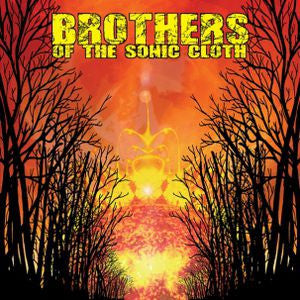Brothers Of The Sonic Cloth - S/T LP