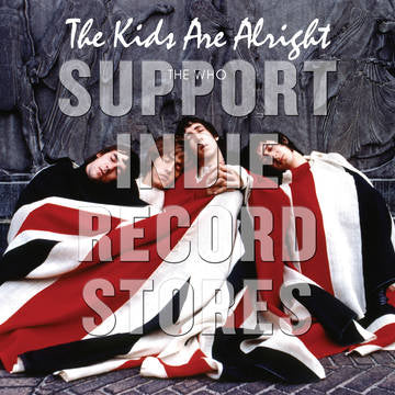 THE WHO -The Kids Are Alright