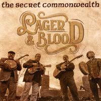 The Secret Commonwealth - Lager & Blood CD