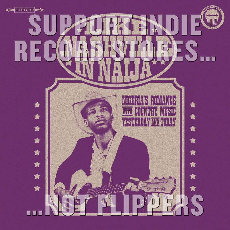 VA - Like Nashville In Naija: Nigeria''s Romance With Country Music, Yesterday & Today (RSD 2017)