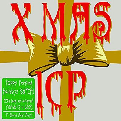 Insane Clown Posse - Happy Fxcking Holidayz Bxtch 7""