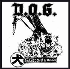 D.O.G - Declaration Of Genocide EP