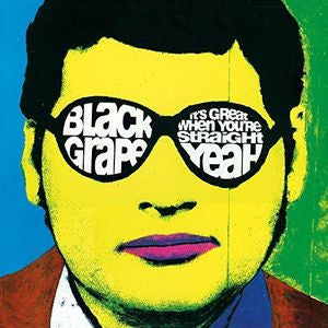 Black Grape - It''s Great When You''re Straight... Yeah LP