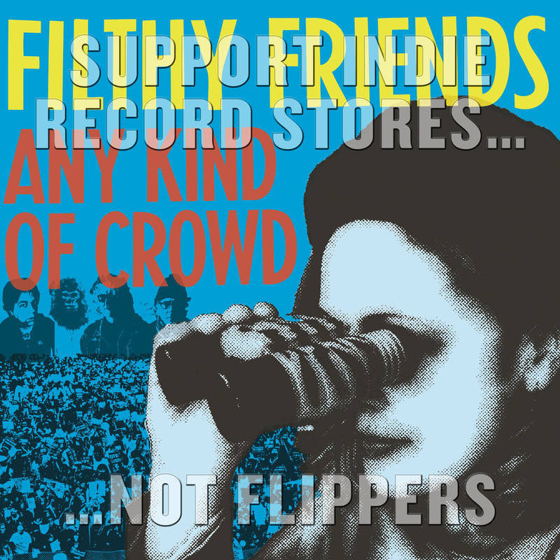 "Filthy Friends - Any Kind of Crowd 7"" (RSD 2017)"