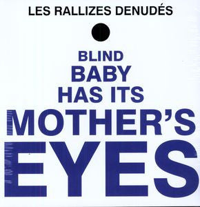 Les Rallizes Denudes - Blind Baby Has It's Mother's Eyes LP