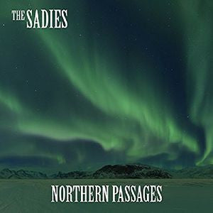 The Sadies - Northern Passages LP