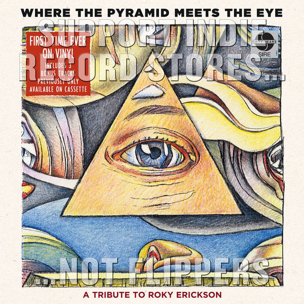 VA - Where The Pyramid Meets The Eye - A Tribute To Roky Erickson (RSD 2017)