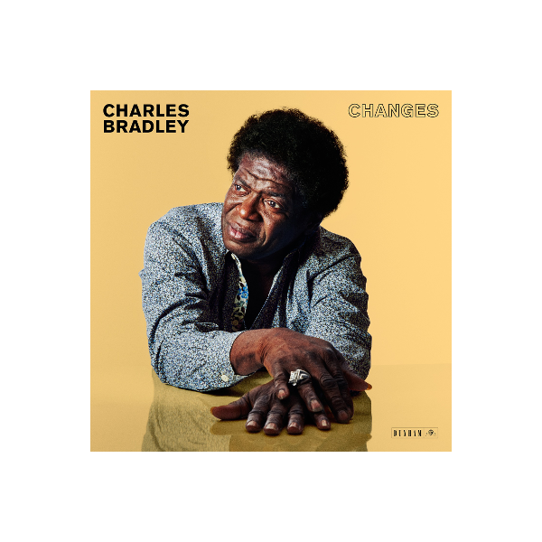 Charles Bradley - Changes LP