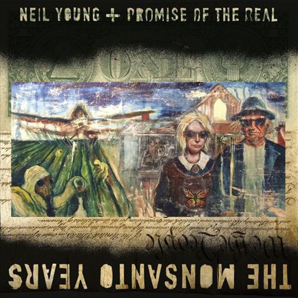 Neil Young & Promise Of The Real - The Monsanto Years LP