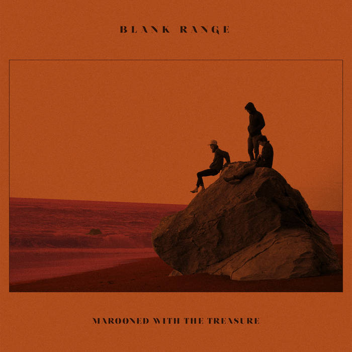 Blank Range - Marooned With The Treasure LP