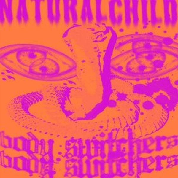 Natural Child - Body Switchers LP