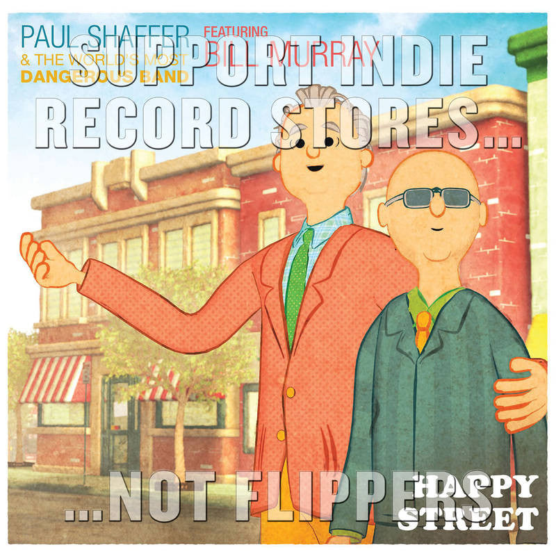 "Paul Shaffer and the World''s Most Dangerous Band - Happy Street feat. Bill Murray 7"" (RSD 2017)"