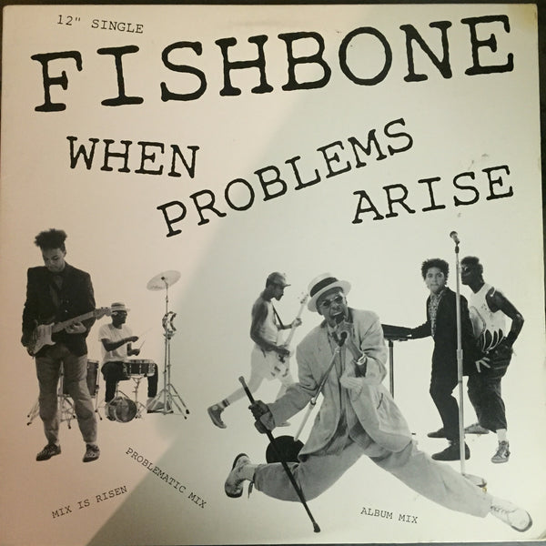 "Fishbone - When Problems Arise 12"" Single (44-05984)"
