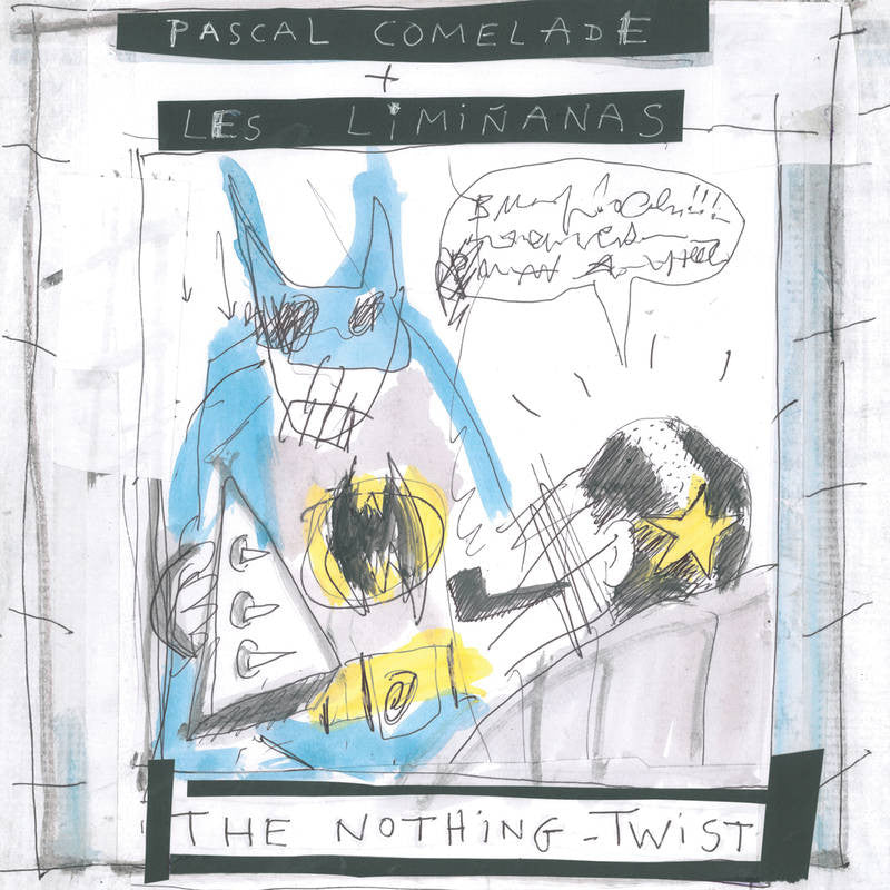 Pascal Comelade + Les Liminanas - The Nothing Twist LP