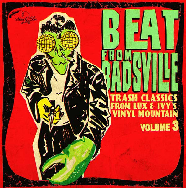 VA - The Beat from Badsville Vol. 3: Trash Classics from Lux & Ivy's Vinyl Mountain STAG-O-LEE (GERMANY) 2x10""
