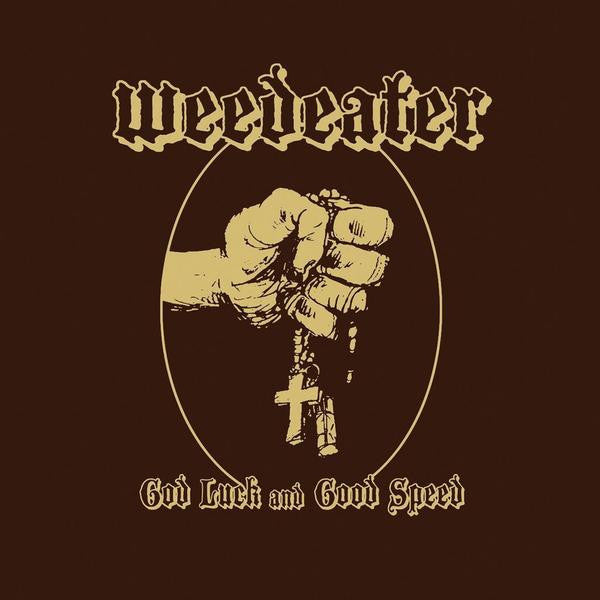 Weedeater - God Luck and Godspeed LP