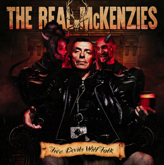 The Real McKenzies - Two Devils Will Talk LP