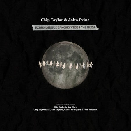 Chip Taylor with John Prine, Guy Clark and Jon Langford/Carrie Rodriguez - 16 Angels Dancing 'Cross The Moon 10""