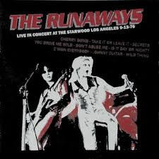 The Runaways - Live In Concert At The Starwood Los Angeles 9-13-76 LP