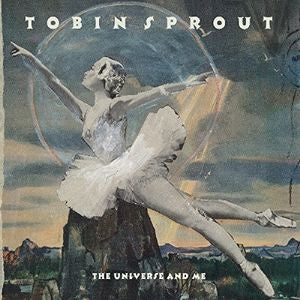 Tobin Sprout - The Universe And Me LP