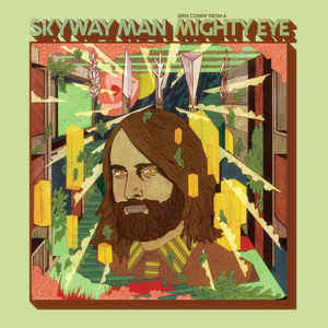 Skyway Man - Seen Comin'' from a Mighty Eye 2xLP