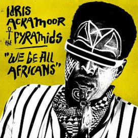 Idris Ackamoor & The Pyramids - We Be All Africans LP