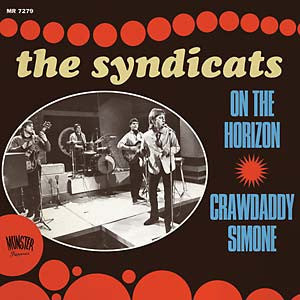 The Syndicats - On The Horizon b/w Crawdaddy Simone 7""