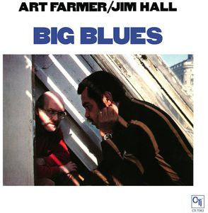 Art Farmar / Jim Hall - Big Blues LP