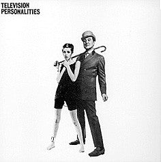 Television Personalities - And Don''t The Kids Just Love It (RSD 2017)