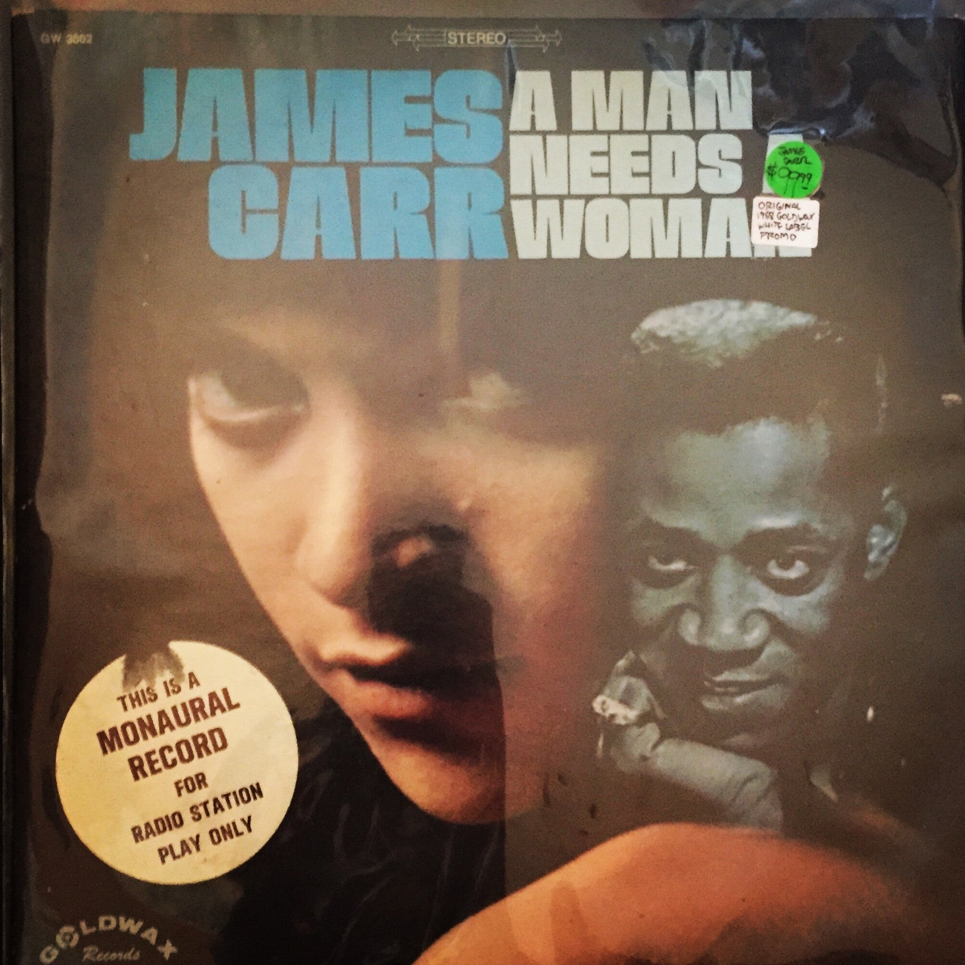 James Carr - A Man Needs A Woman LP - 1968 Goldwax White Label Promo