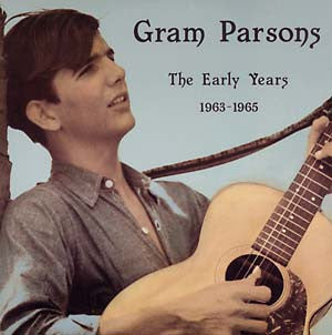 Gram Parsons - The Early Years 1963 - 1965 LP