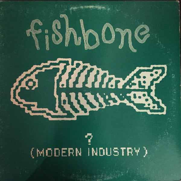 Fishbone - ? (Modern industry) LP