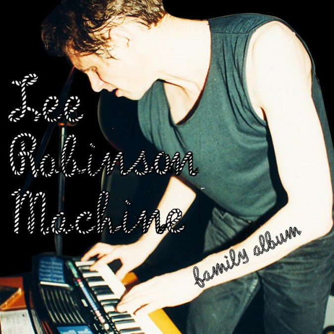 Lee Robinson Machine - Family Album LP