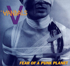 The Vandals - Fear of a Punk LP (7/31)