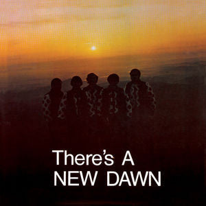 The New dawn - There''s A New Dawn LP