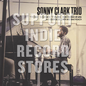 Sonny Clark Trio - The 1960 Sessions with George Duvivier and Max Roach 2xLP (Black Friday 2017)
