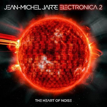 Jean-Michel Jarre - Electronica Vol.2 The Heart Of Noise 2xLP