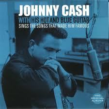 Johnny Cash - With His Hot & Blue Guitar  LP