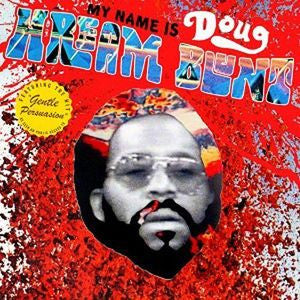 Doug Hream Blunt - My Name Is... LP