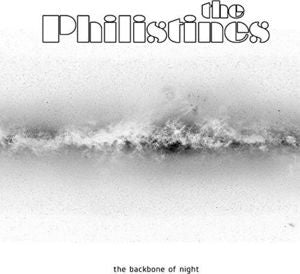 The Philistines - The Backbone Of Night LP
