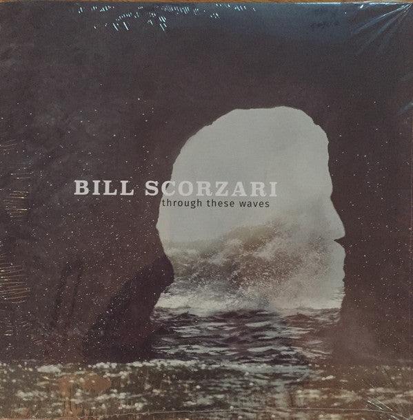 Bill Scorzari - Through These Waves LP