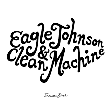 Eagle Johnson & Clean Machine - Tennessee Beach LP