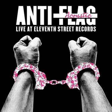 Anti-Flag - Live Acoustic At 11th Street Records LP