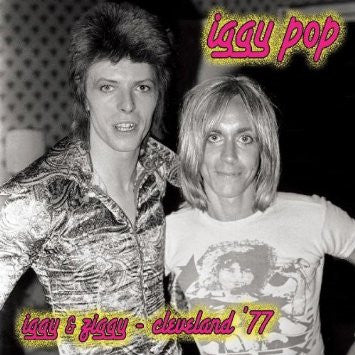 Iggy Pop - Iggy & Ziggy Cleveland '77 LP