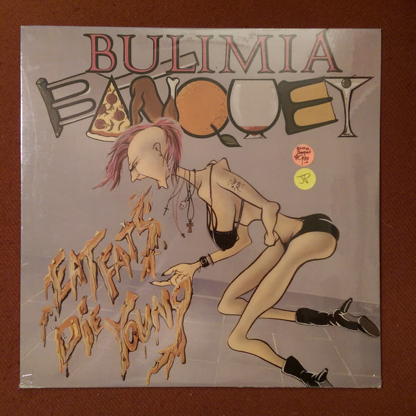 Bulimia Banquet - Eat Fats Die Young LP NEW SEALED