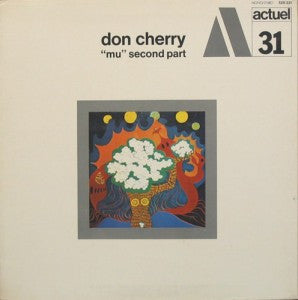 "Don Cherry - ""mu"" Second Part"