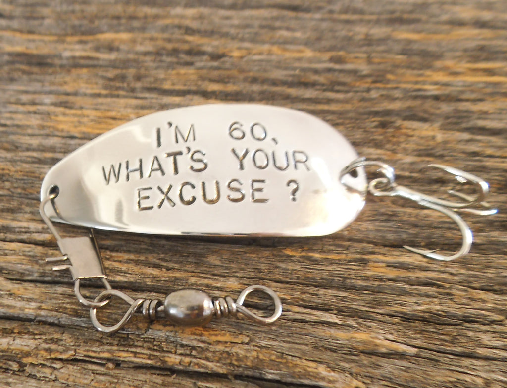 Im 60 Whats Your Excuse Funny Birthday Gift 60th Grandpa Fishing Lure Fisherman