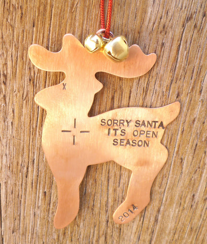 Hunting Christmas Ornament Holiday Ornament for Hunter Sorry Santa It's Open Season Copper Ornament Custom Ornament Stocking Stuffer for Men
