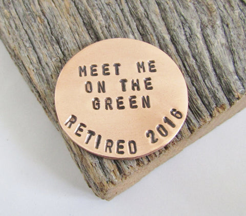 Meet Me On the Green Golf Ball Marker - Custom Retirement Gift for Golfer