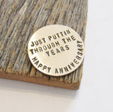 Just Puttin' Through The Years - Personalized Golf Ball Marker